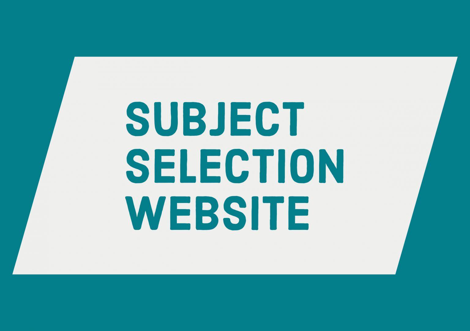 Senior School Subject Selection website link.