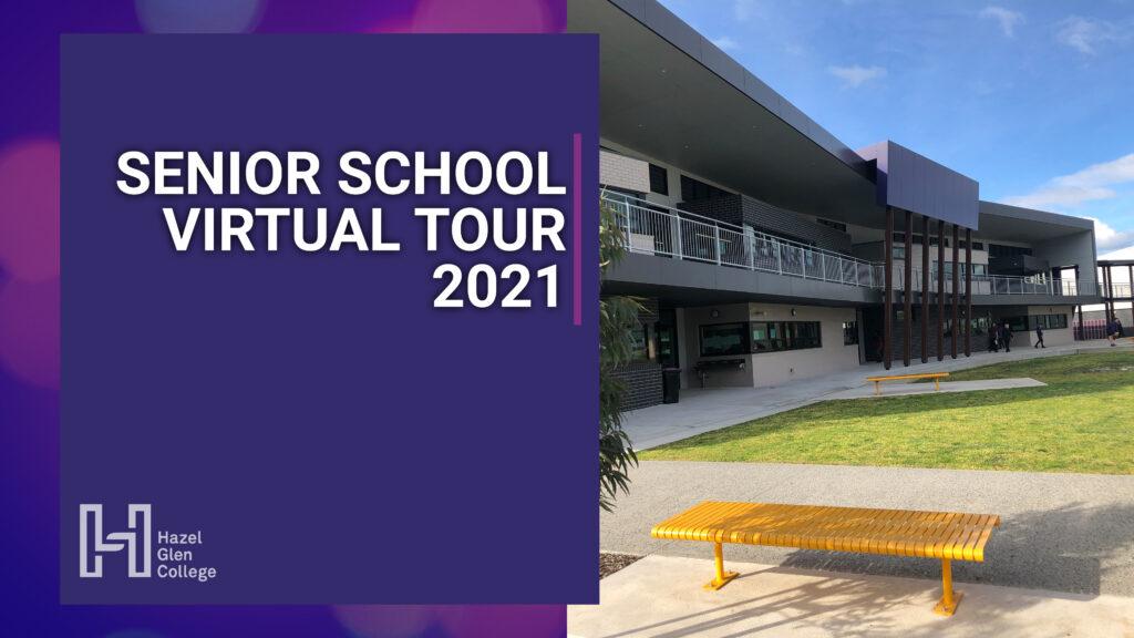 Senior School Virtual Tour 2021